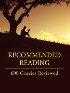 Recommended Reading: 600 Classics Reviewed