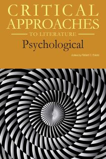 Critical Approaches to Literature: Psychological