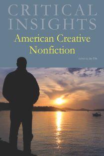 Critical Insights: American Creative Nonfiction