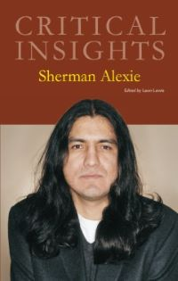 Critical Insights: Alexie, Sherman