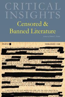 Critical Insights: Censored & Banned Literature