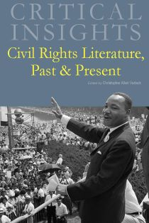 Critical Insights: Civil Rights Literature