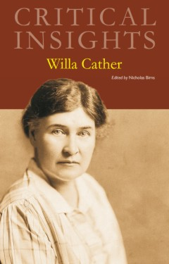 Critical Insights: Cather, Willa