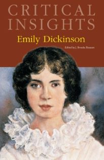 Critical Insights: Dickinson, Emily