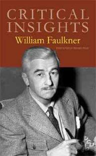 Critical Insights: Faulkner, William