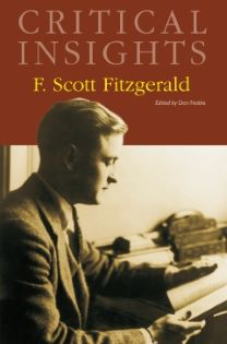 Critical Insights: Fitzgerald, F. Scott