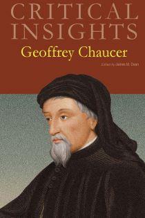 Critical Insights: Chaucer, Geoffrey