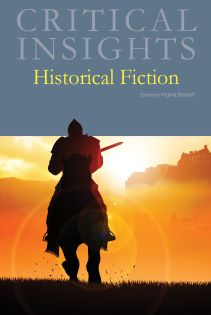 Critical Insights: Historical Fiction