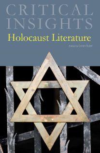 Critical Insights: Holocaust Literature