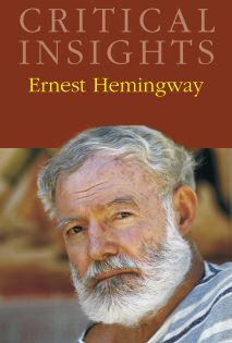 Critical Insights: Hemingway, Ernest