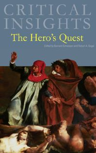 Critical Insights: The Hero's Quest