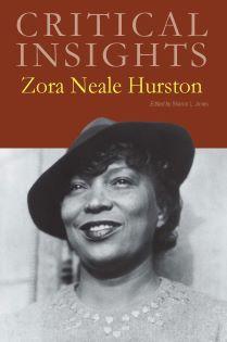 Critical Insights: Hurston, Zora Neale