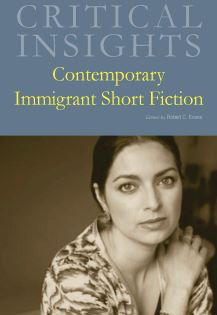 Critical Insights: Contemporary Immigrant Short Fi
