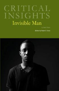 Critical Insights: Invisible Man