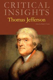 Critical Insights: Thomas Jefferson