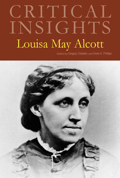 Critical Insights: Alcott, Louisa May