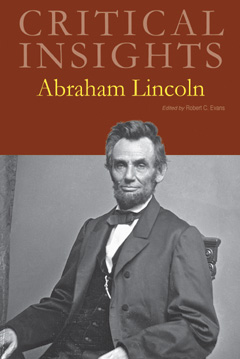 Critical Insights: Lincoln, Abraham