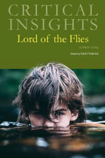 Critical Insights: Lord of the Flies