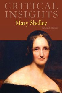 Critical Insights: Shelley, Mary
