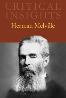 Critical Insights: Melville, Herman