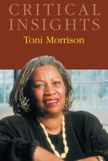 Critical Insights: Morrison, Toni