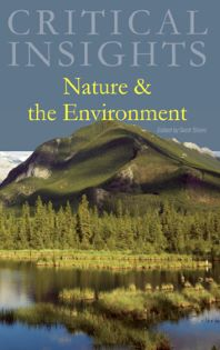 Critical Insights: Nature and the Environment
