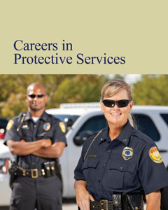 Careers in Protective Services