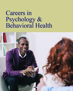 Careers in Psychology & Behavioral Health