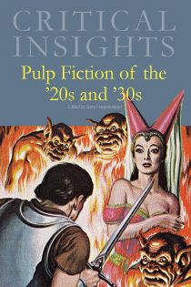 Critical Insights: Pulp Fiction of the '20s and '3