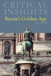 Critical Insights: Russia's Golden Age
