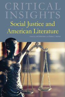 Critical Insights: Social Justice and American Lit