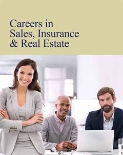 Careers in Sales, Insurance & Real Estate