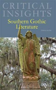 Critical Insights: Southern Gothic Literature