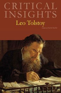 Critical Insights: Tolstoy, Leo