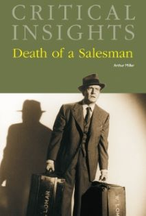 Critical Insights: Death of a Salesman