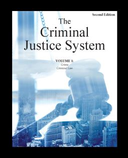 The Criminal Justice System, 2nd Edition