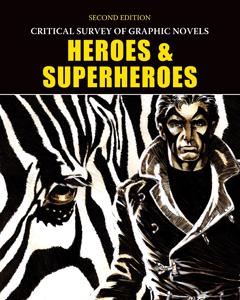 Critical Survey of Graphic Novels: Heroes & Superh
