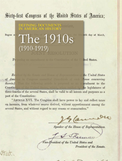 Defining Documents in American History: The 1910s