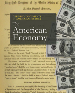 Defining Documents in American History: The American Economy