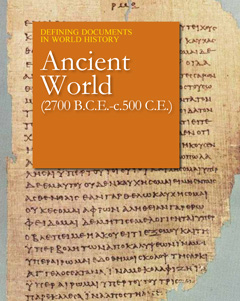 Defining Documents in World History: The Ancient W