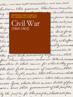 Defining Documents in American History: Civil War