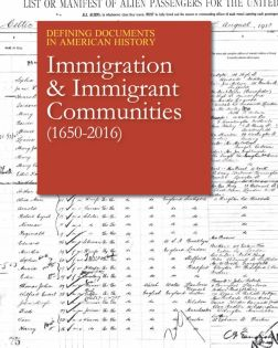 Defining Documents in American History: Immigratio