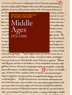 Defining Documents in World History: Middle Ages (