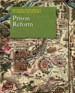 Defining Documents in American History: Prison Ref