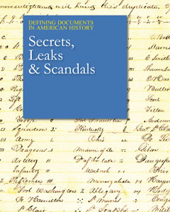 Defining Documents in American History: Secrets, L