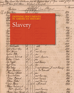 Defining Documents in American History: Slavery