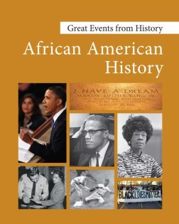 Great Events from History: African American Histor