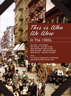 This is Who We Were: In The 1900s