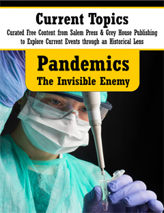 * Pandemics: The Invisible Enemy
