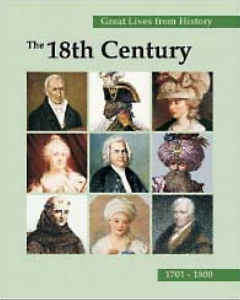 Great Lives from History: The Eighteenth Century